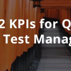 12 Key Performance Indicators for QA & Test Managers